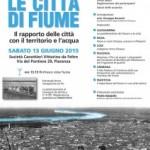 """""""LE CITTA' DI FIUME"""": PIACENZA E ALTRE SEI PROVINCE A CONFRONTO SUL PO"""